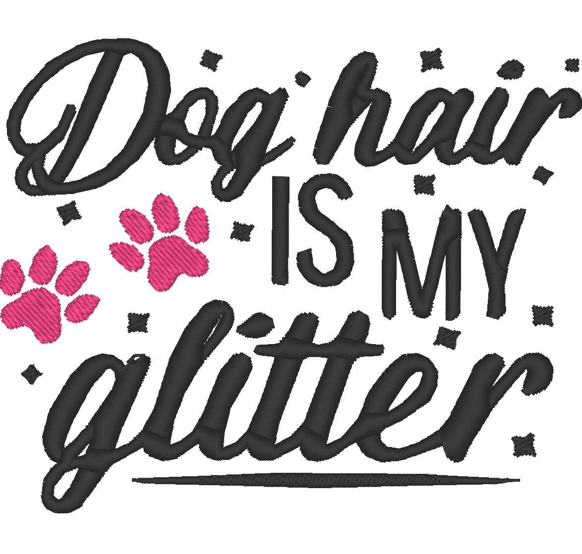 Dog_Hair_Is_my_Glitter